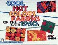 Cool Hot Colors Fabrics of the Late 1960s