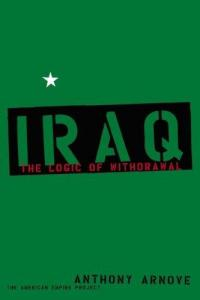 Iraq the Logic of Withdrawl