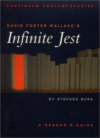 Infinite Jest A Readers Guide