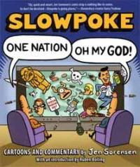 Slowpoke One Nation Oh My God