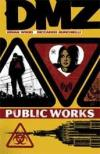 DMZ vol 3 Public Works