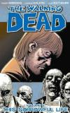 Walking Dead Vol 6: This Sorrowful Life