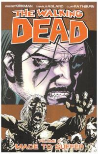 Walking Dead TPB vol 8 Made to Suffer