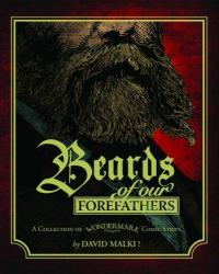 Beards of Our Forefathers (Hardcover) Collection of Wondermark Comic Strips