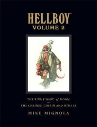 Hellboy vol 2: Chained Coffin Right Hand Doom