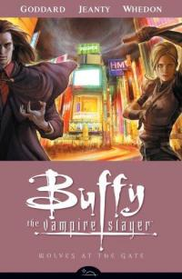 Buffy the Vampire Slayer Wolves At the Gate TPB Season 8 vol 3
