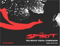 Spirit the Movie Visual Companion