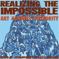 Realizing the Impossible Art Against Authority