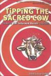 Tipping The Sacred Cow: Best of LiP Informed Revolt 1996-2007