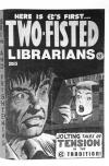 Two Fisted Librarians #1