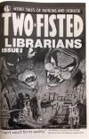 Two Fisted Librarians #2