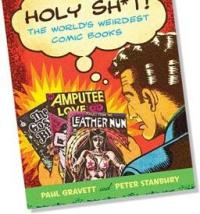 Holy Sh*t: The Worlds Weirdest Comic Books