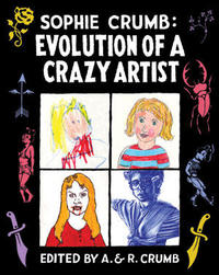 Sophie Crumb: Evolution of a Crazy Artist
