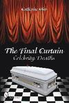 Final Curtain: Celebrity Deaths