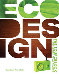 Ecodesign: the Sourcebook 3rd Edition Fully Revised