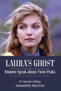 Laura's Ghost: Women Speak About Twin Peaks