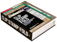 Clip Stamp Fold The Radical Architecture of Little Magazines 196X to 197X