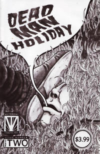 Dead Man Holiday #2