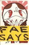 Fae Says