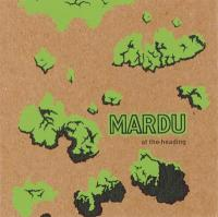 Mardu At The Heading Audio CD