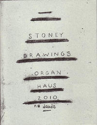 Organ Haus Drawings #1: Stoney Drawings