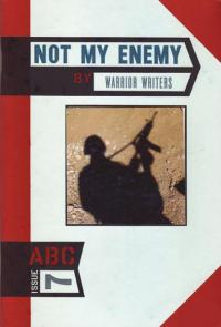 ABC #7 Not My Enemy