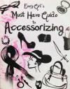 Every Girl's Must Have Guide to Accessorizing