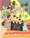 Action Professor Know It Alls Illustrated Guide to Film and Video Making