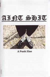Aint Shit a Punk Zine