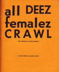 Solid Silver/All Deez Femalez Crawl split minicomic