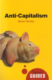 Anti Capitalism Beginners Guides
