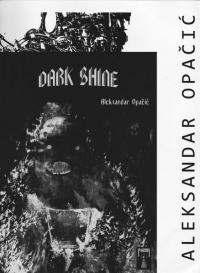 Dark Shine vol 1