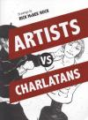 Artists Vs Charlatans