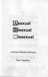 Asexual Bisexual Cissexual a Sexual Identity Glossary