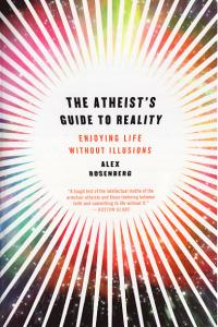 Atheists Guide to Reality Enjoying Life Without Illusions SC