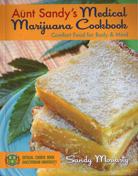 Aunt Sandys Medical Marijuana Cookbook