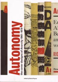 Autonomy Cover Designs of Anarchy 1961 to 1970