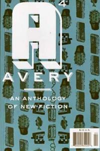 Avery #4 Anthology of New Fiction