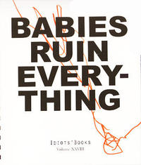 Idiots Books vol 28 Babies Ruin Everything