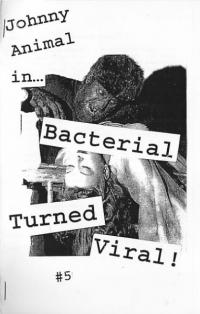 Bacterial Turned Viral #5