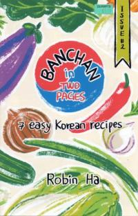 Banchan In Two Pages 7 Easy Korean Recipes #2