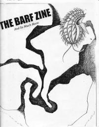 Barf Zine and So Much More