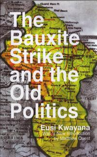 Bauxite Strike and the Old Politics