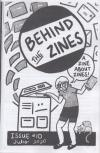Behind the Zines #10