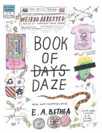 Book of Daze: New and Selected Comics by E.A. Bethea