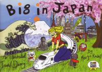 Big In Japan an Illustrated Travel Diary