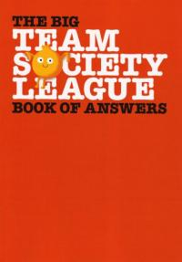 Big Team Society League Book of Answers