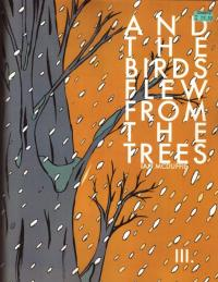 And the Birds Flew from the Trees #3