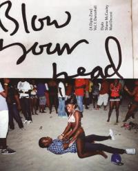 Blow Your Head a Diplo Zine vol 1 Dancehall