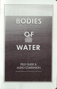 Bodies of Water Field Guide and Audio Companion